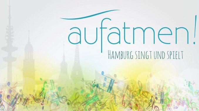 aufatmen! Hamburg singt und spielt